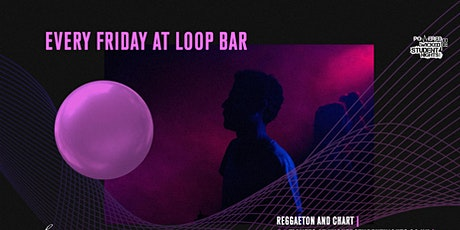 Loop Bar Fridays // Student drink deals // I BACK tickets