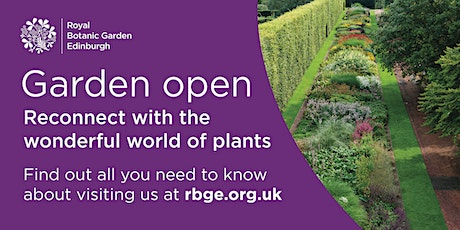 Royal Botanic Garden Edinburgh -  Thursday 15th of April 2021 tickets
