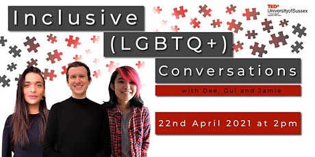 TEDxUniversityofSussex Workshop: Inclusive (LGBTQ+) Conversations biglietti