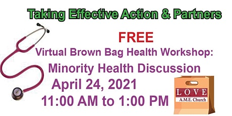 Virtual Brown Bag Health Workshop:  Minority Health Discussion tickets