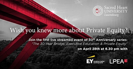 The 30-Year Bridge: Executive Education & Private Equity billets