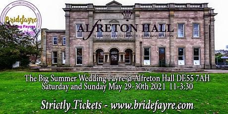 Alfreton Hall Summer wedding Fayre 2021 tickets