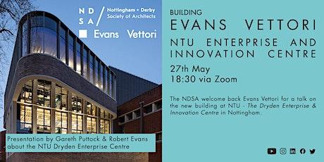 The Dryden Enterprise & Innovation Centre at NTU by Evans Vettori tickets