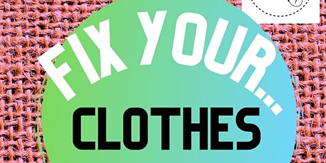 Fix Your... Clothes tickets