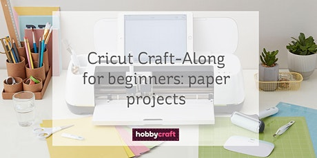 Cricut Craft-Along: beginners guide to paper projects with Joey on Zoom tickets