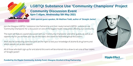 LGBTQI Substance Use Community Champions Project: Community Discussion tickets