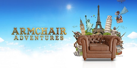 Armchair Adventures: Live Show Online! tickets