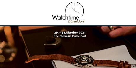 Watchtime Düsseldorf  Show 2021 - Deutschlands große Uhrenausstellung Tickets