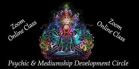 ONLINE (Zoom) - Evening Psychic/Mediumship Development Circle tickets