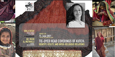 6.3 DIALOGUES ON THE ART OF ARAB FASHION: TIE-DYED HEAD COVERINGS OF KUTCH tickets
