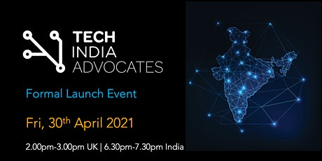 Tech India Advocates - Formal Launch Event tickets
