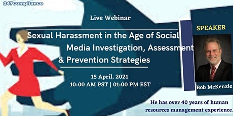 Sexual Harassment in the Age of Social Media - Investigation, Assessment tickets