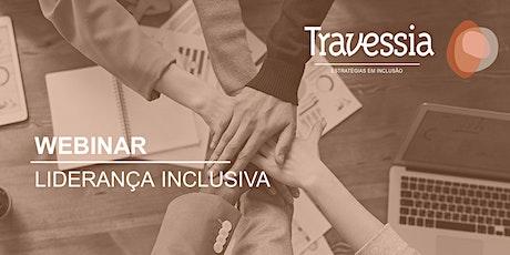 WEBINAR: Liderança Inclusiva ingressos