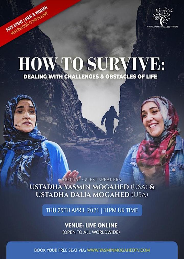 How to Survive: FREE  with Yasmin Mogahed (USA) & Dalia Mogahed (USA)! image