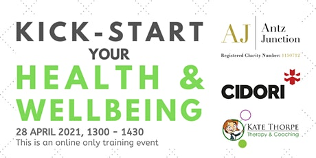 Kick-Start Your Health and Wellbeing (28 April 2021) tickets