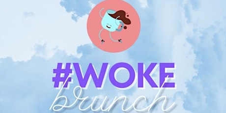 Woke Brunch tickets