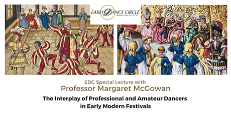 The Interplay of Professional and Amateur Dancers in Early Modern Festivals tickets