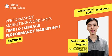 GEC International Workshop: Time to Embrace Performance Marketing Batch II tickets