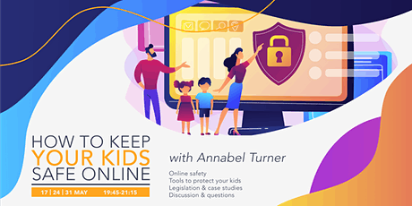 How to Keep Your Kids Safe Online tickets