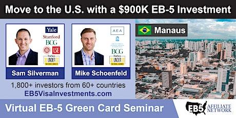 U.S. Green Card Virtual Seminar – Manaus, Brazil tickets