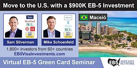 U.S. Green Card Virtual Seminar – Maceio, Brazil tickets