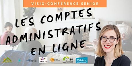 Visio-conférence senior GRATUITE - Les comptes administratifs en ligne billets