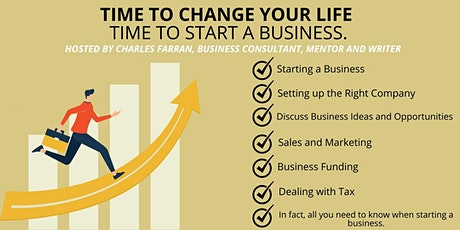 Time to Change Your Life, Time to Start a Business. tickets