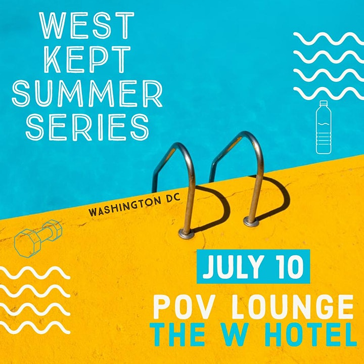 West Kept Summer Series - WASHINGTON DC Session 2  9:15am-10:15am image