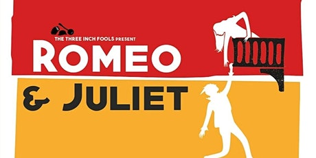 The Three Inch Fools - Romeo and Juliet tickets