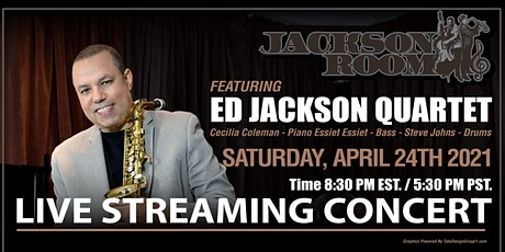 Ed Jackson Quartet Live Streaming Concert tickets