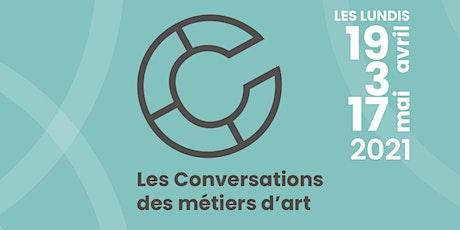 Les Conversations des métiers d'art : Développement des métiers d'art billets