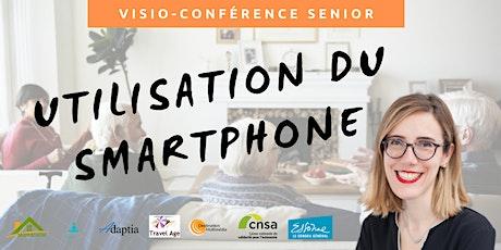 Visio-conférence senior GRATUITE - Utilisation du smartphone billets