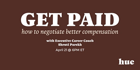 Get Paid: How to Negotiate Better Compensation tickets