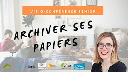 Visio-conférence senior GRATUITE - Archiver ses papiers billets