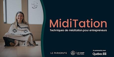 MidiTation  -  Techniques de méditation pour entrepreneurs billets
