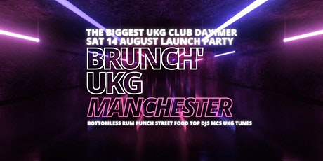 Brunch UKG MANCHESTER - Launch Party tickets