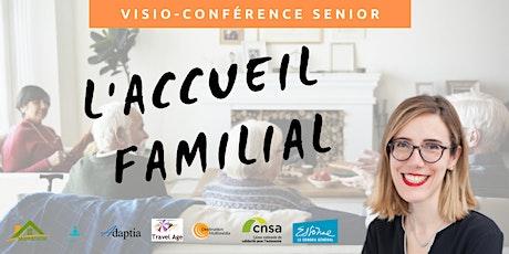 Visio-conférence senior GRATUITE - L'accueil familial billets