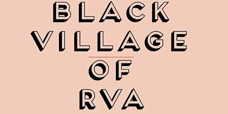 THE BLACK VILLAGE OF RVA 1ST ANNUAL JUNETEENTH BLOCKPARTY tickets