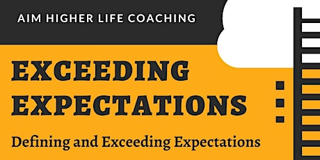 Quick Fix Seminar: Exceeding Expectations tickets