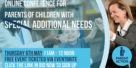 Parent Action NI - E-Conference for Parents with Additional Needs Children tickets
