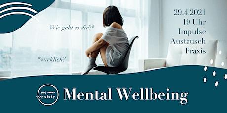 weciety | Mental Wellbeing - Wie geht es dir?  Tickets