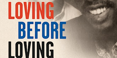 Loving before Loving: A Marriage in Black and White -Joan Steinau Lester tickets