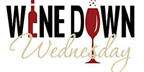 Wine Down Wednesday  ! Dinner : Waterloo  CA and She Calls Him Wilson 4/14 tickets