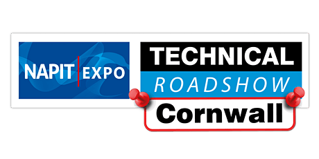 NAPIT EXPO Technical Roadshow - CORNWALL tickets