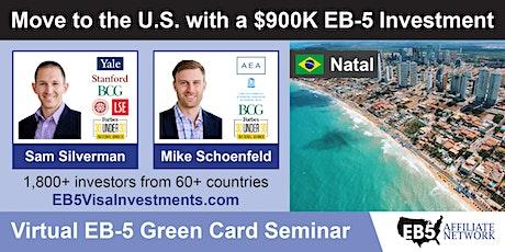 U.S. Green Card Virtual Seminar – Natal, Brazil tickets