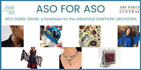 ARTS SOIRÉE ONLINE for the ANNAPOLIS SYMPHONY ORCHESTRA (ASO for ASO) tickets