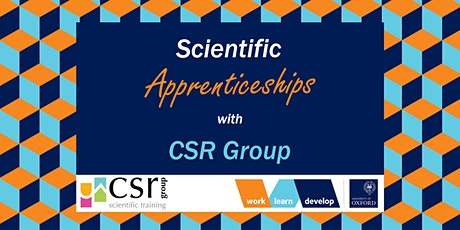 Scientific Apprenticeships with CSR Group | Apprenticeship Expo tickets