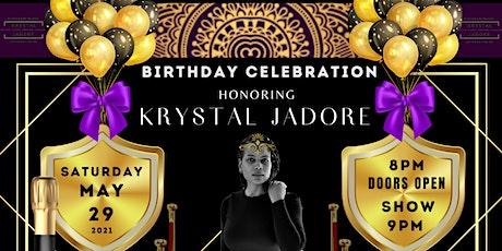 Krystal Jadore's Birthday Celebration tickets