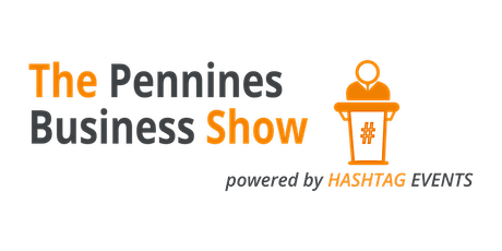 Pennines Business Show - Spring 2021 tickets