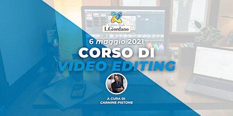 Corso di Video Editing biglietti